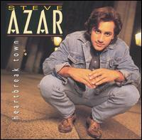 Steve Azar - Heartbreak Town