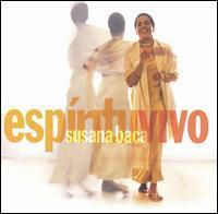 Susana Baca - Espíritu Vivo