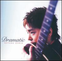 Kotaro Oshio - Dramatic