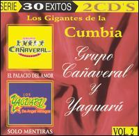 Grupo Cañaveral/Grupo Yauguru - Los Gigantes de la Cumbia, Vol. 2