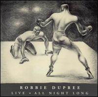 Robbie Dupree - Live/All Night Long
