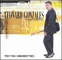 Leonardo Gonzales y Los Magnificos - Retro Momentos