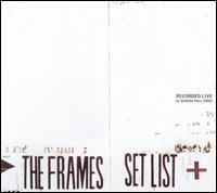 The Frames - Set List: Live in Dublin