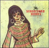 The Schoolyard Heroes - The Funeral Sciences