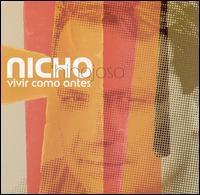 Nicho Hinojosa - Vivir Como Antes