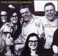 The Proclaimers - Born Innocent