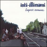 Inti-Illimani - Lugares Comunes