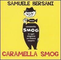 Samuele Bersani - Caramella Smog