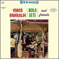 Vince Guaraldi - Vince Guaraldi/Bola Sete & Friends