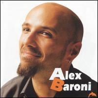 Alex Baroni - Alex Baroni