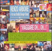Renzo Arbore E La Sua Barilla Boogie Band - Viaggiare Oh... Oh... !