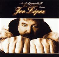 Joe López - A.B. Quintanilla III Presents Joe López