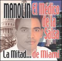 Manolin - La Mitad de la Salsa