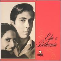 Edu Lobo & Maria Bethania - Edu e Bethania