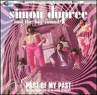 Simon Dupree & the Big Sound - Part of My Past