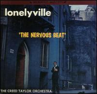 The Creed Taylor Orchestra - Lonelyville: The Nervous Beat