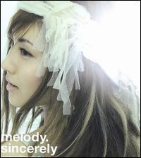 Melody - Sincerely