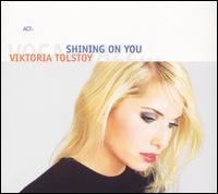 Viktoria Tolstoy - Shining on You