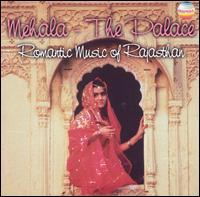 Various Artists - Mehala: The Palace: Romantic Music of Rajasthan, Vol. 3
