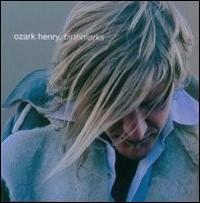 Ozark Henry - Birthmarks