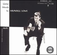 Mundell Lowe - Guitar Moods