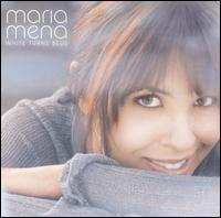 Maria Mena - White Turns Blue