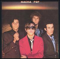Nacha Pop - Nacha Pop