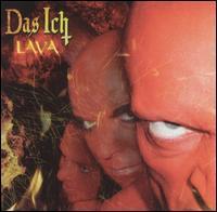 Das Ich - Lava (Glut) & Lava (Asche)