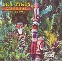 The Tikis - Zizou Bar - Tahiti 1965