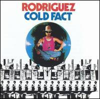 Rodriguez - Cold Fact [CD Reissue]