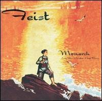 Feist - Monarch (Lay Down Your Jeweled Head)