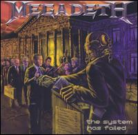 Megadeth - The System Has Failed