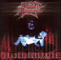 King Diamond - Deadly Lullabyes: Live