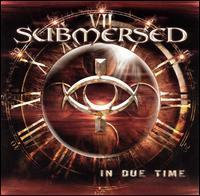 Submersed - In Due Time
