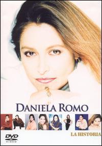 Daniela Romo - La Historia [DVD]