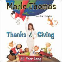Marlo Thomas & Friends - Thanks & Giving All Year Long