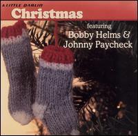 Johnny Paycheck/Bobby Helms - A Little Darlin' Christmas