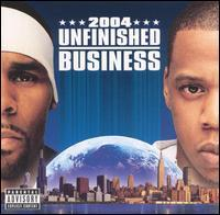 R. Kelly & Jay-Z - Unfinished Business