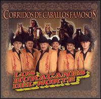 Los Huracanes del Norte - Corridos de Caballos Famosos