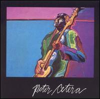 Peter Cetera - Peter Cetera