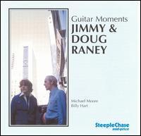 Jimmy & Doug Raney - Guitar Moments