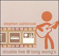 Stephen Ashbrook - Double Live @ Long Wong's