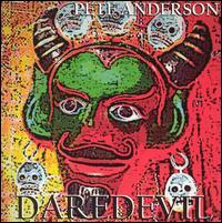Pete Anderson - Daredevil