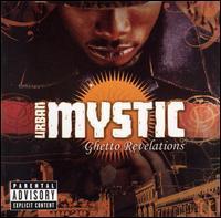 Urban Mystic - Ghetto Revelations