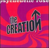 The Creation - Psychedelic Rose: The Great Lost Creation Album
