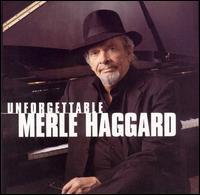 Merle Haggard - Unforgettable