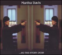 Martha Davis - ...So the Story Goes
