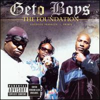 Geto Boys - The Foundation