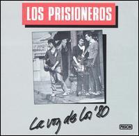 Los Prisioneros - La Voz De Los '80