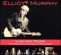 Elliott Murphy - Live Hot Point